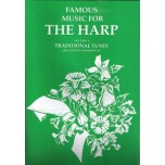 Famous Music for the Harp Volume 1 Traditional Tunes